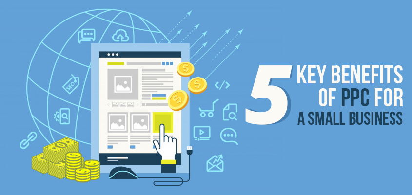 Benefits of PPC For Small Business