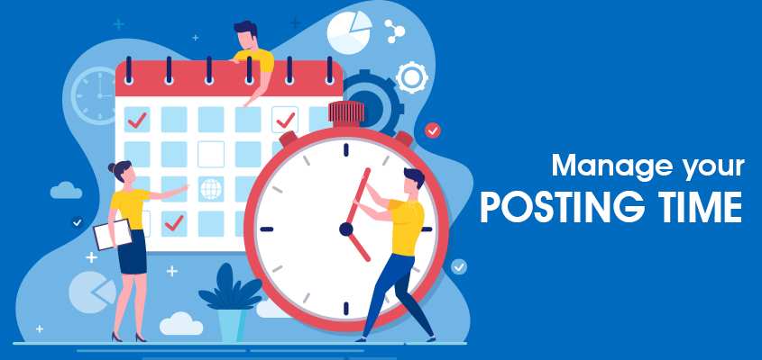 Manage Your Posting Time