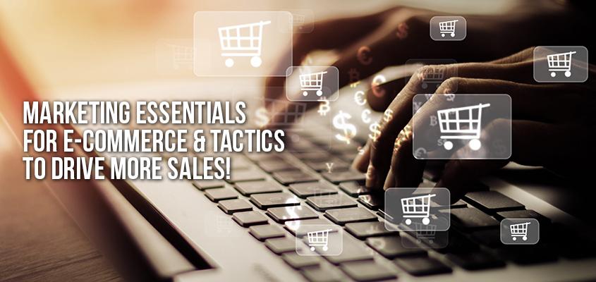 Marketing Essentials for E-commerce