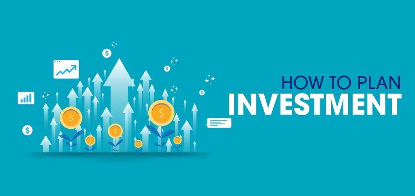 How to plan investment