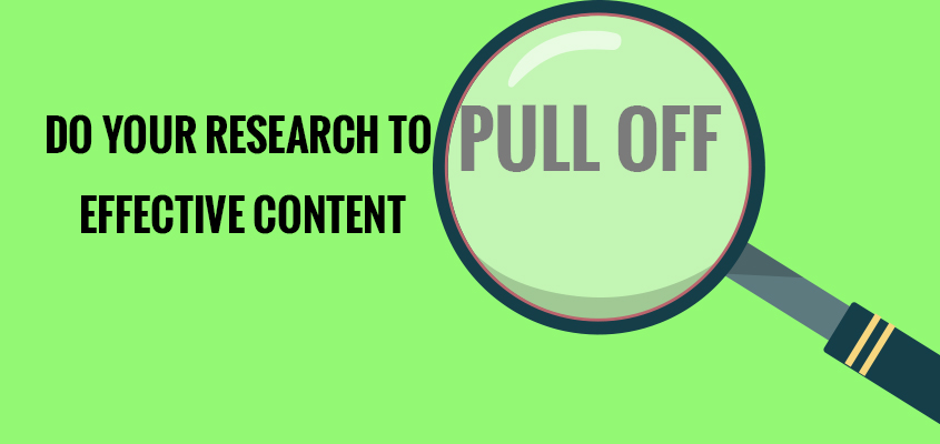 Do your research to pull off effective content