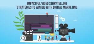 Impactful Video Strategies
